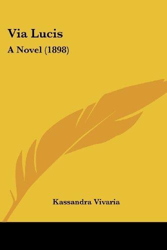 Via Lucis: A Novel (1898)
