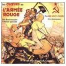 les Choeurs de l'Arm�e rouge : Edition sp�ciale 70e aniversaire