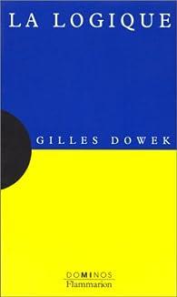 La Logique par Gilles Dowek