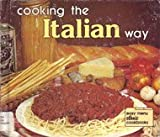 img - for Cooking the Italian Way (Easy Menu Ethnic Cookbooks) book / textbook / text book