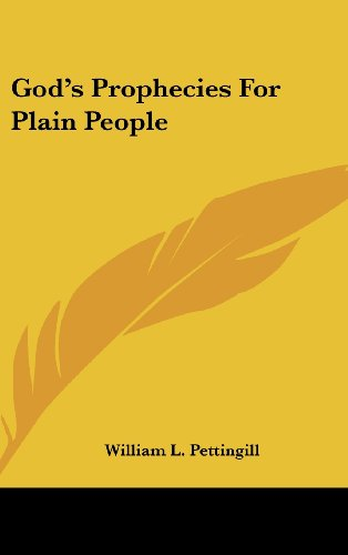 God's Prophecies for Plain People