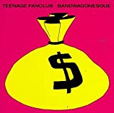 Bandwagonesque - Teenage Fanclub
