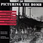 Picturing the Bomb: Photographs from...