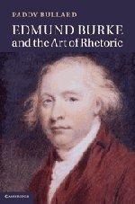 Edmund Burke and the Art of Rhetoric