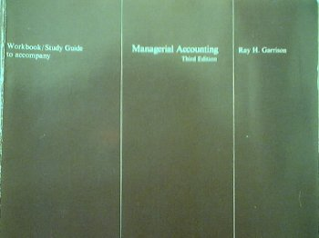 Workbook/study guide to accompany Managerial accounting, 3rd ed