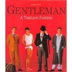 Gentleman: A Timeless Fashion, Bernhard Roetzel, Guenter Beer