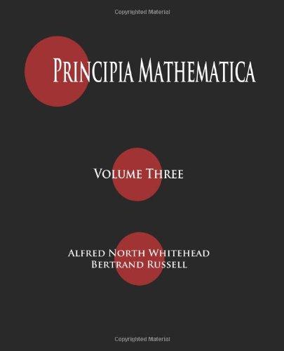 Principia Mathematica - Volume Three