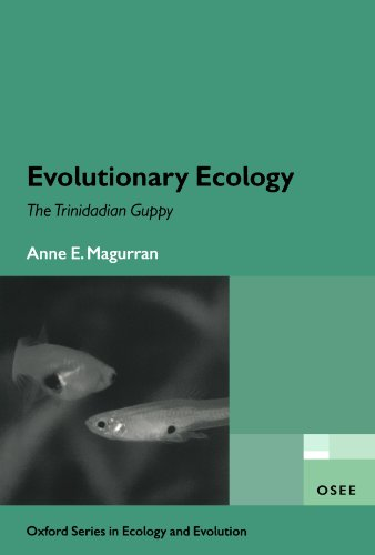 Écologie évolutive : Le trinidadien Guppy (série d'Oxford en écologie et évolution)
