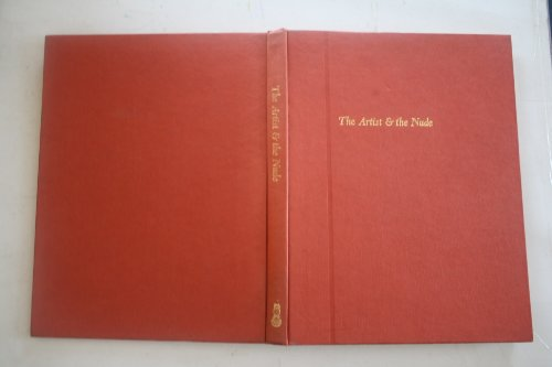The Artist & the Nude. An anthology of drawings. Edited by Mervyn Levy