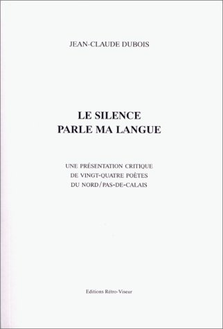 Le Silence parle ma langue