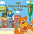 ASL Tales and Games for Kids - Woof Woof Way. American Sign Language Level 1