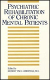 Psychiatric Rehabilitation of Chronic Mental Patient088048344X