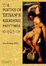 The Poetics of Titian's Religious Paintings