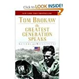 The Greatest Generation Speaks Publisher: Random House Trade Paperbacks