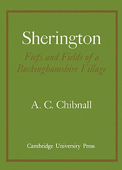 Sherington Fiefs and Fields of a Buckinghamshire Village