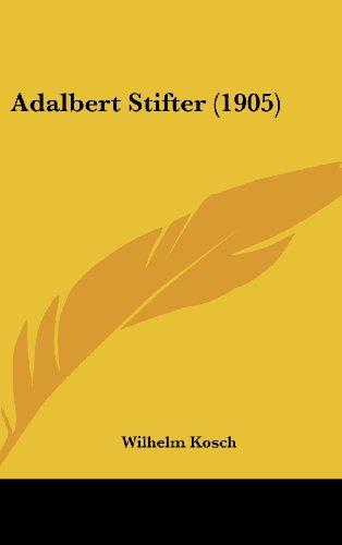 Adalbert Stifter (1905)