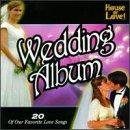Wedding Album: Our Favorite Love Songs