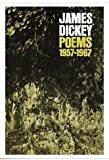 img - for JAMES DICKEY POEMS 1957-1967 book / textbook / text book