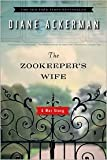 The Zookeepers Wife Publisher: W. W. Norton & Company