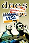 Does MasterCard Accept Visa?: And Oth...