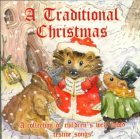 A Traditional Christmas: A Collection of Children's Well Loved Festive Songs