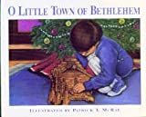 img - for O Little Town of Bethlehem book / textbook / text book