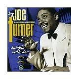 Jumpin With Joe ~ Big Joe Turner