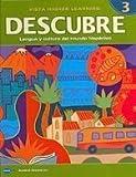 DESCUBRE, nivel 3 - Lengua y cultura del mundo hispánico - Student Edition (1600073069) by Blanco, Jose A.