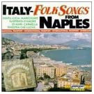 Italy: Folk Songs From Naples