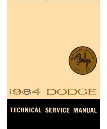 Factory Shop - Service Manual For 1964 Dodge Polara - 330 - 440