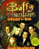 cover of The Watcher's Guide, Volume 1 (Buffy the Vampire Slayer)