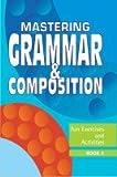 Grammar and Composition: Bk. 3