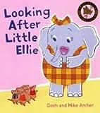Looking After Little Ellie