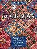 echange, troc Harald Böhmer - Koekboya - Natural Dyes and Textiles