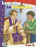 Learning to Celebrate: Faith Activities for Catholic Kids