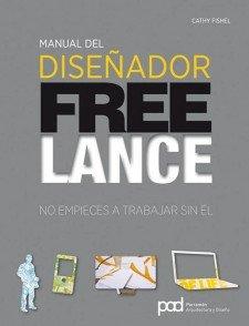 MANUAL DEL DISEÑADOR FREELANCE (Diseño gráfico)