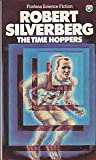 Time Hoppers (0006151477) by Silverberg, Robert