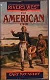 img - for The American River (Rivers West, Book 7) book / textbook / text book