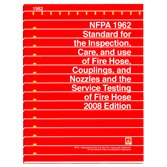 NFPA 1962: Standard for the Inspection, Care and Use of Fire Hose, Couplings and Nozzles and the Service Testing of Fire Hose (2008) - NFPA - NF-1962 - ISBN: B002MQN0RU - ISBN-13: