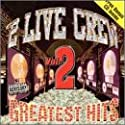 2 Live Crew - Greatest Hits 2 [Vinilo]