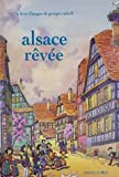 Alsace revee (French Edition)