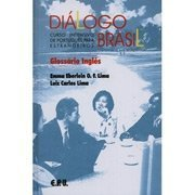 Dialogo Brasil: Um Curso Intensivo De Portugues Para Estrangeiros Glossario Ingles (Portuguese Edition)