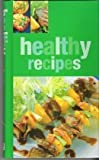 Healthy Recipes: Delicious, Healthy Recipes From Around Teh World (1405431601) by Helen Adams