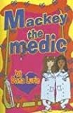 Mackey The Medic (Revised) (Tomgirlz)