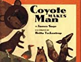 img - for Coyote Makes Man book / textbook / text book