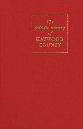 The Middle History Of Haywood County