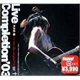 Live Completion '03 ~i can fly, can you ?~ [DVD]