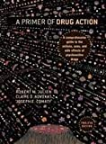 img - for Primer of Drug Action Twelfth Edition edition book / textbook / text book