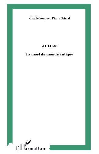 Julien : La mort du monde antique