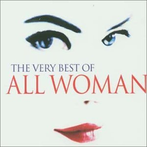 The very best of all woman 2002 music for All the very best images